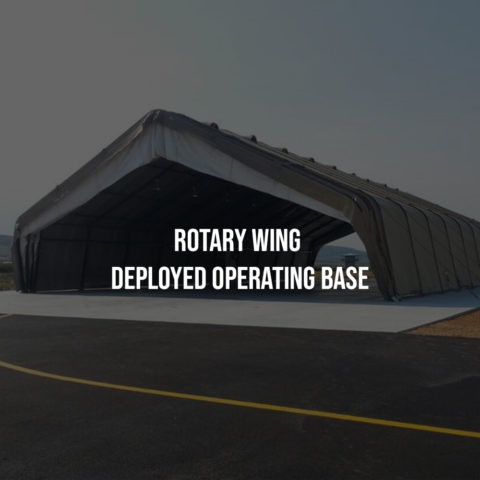 Rotary Wing Deployed Operating Base