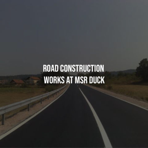 Road Construction Works at MSR DUCK