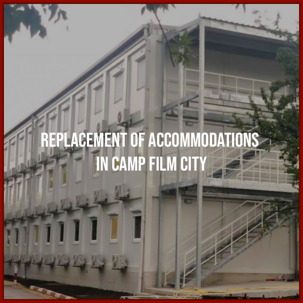 Replacement of Accommodations in Camp Film City